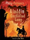 Philip Pullman//Aladdin & the Enchanted Lamp
