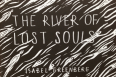 Isabel Greenberg//The River of Lost Souls