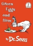 Dr. Seuss//Green Eggs & Ham