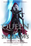 Sarah J. Maas//Queen of Shadows