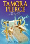 Tamora Pierce//The Magic in the Weaving